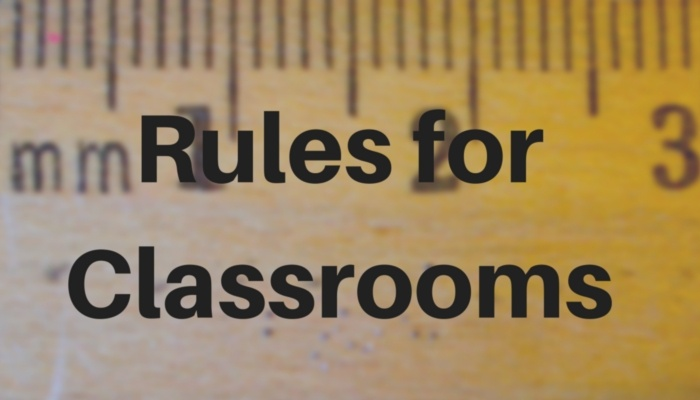 Rules for Classrooms