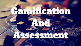 Gamification And Assessment