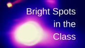 Bright Spots in the Class